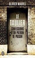Le Taulier: Confessions d'un directeur de prison