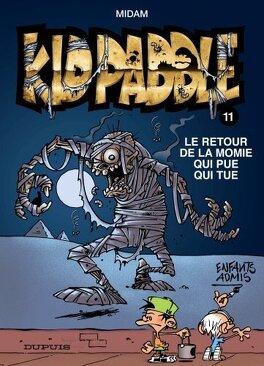 Couverture du livre : Kid Paddle, Tome 11 : Le retour de la momie qui pue qui tue