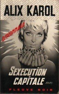 Couverture du livre : Sexécution capitale