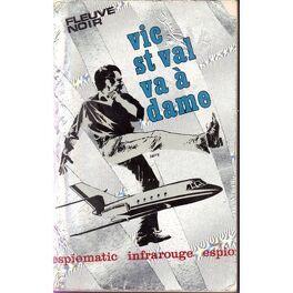 Couverture du livre : Vic St Val va à dame