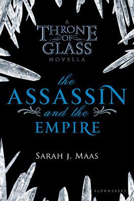 Couverture du livre : Keleana, Tome 0,5 : The Assassin and the Empire