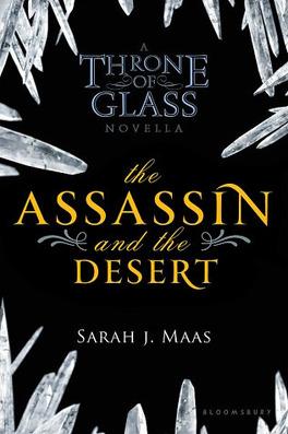 Couverture du livre : Keleana, Tome 0,3 : The Assassin and the Desert
