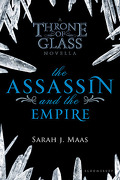 Keleana, Tome 0,5 : The Assassin and the Empire