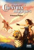 Le club des chevaux magiques, Tome 7 : Princesse Félina