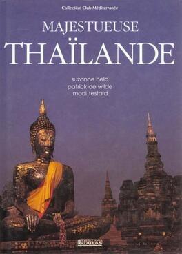 Couverture du livre : Majestueuse Thaïlande