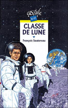 Couverture du livre : Classe de lune