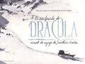 À la recherche de Dracula : Carnet de voyage de Jonathan Harker