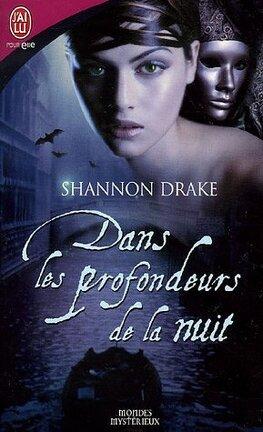 Couverture du livre : Les Vampires, Tome 3 : Dans les profondeurs de la nuit