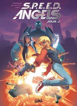 Couverture de S.P.E.E.D. Angels, tome 1 : Jour J