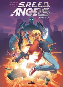 Couverture du livre : S.P.E.E.D. Angels, tome 1 : Jour J