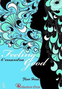 Couverture du livre : Feeling Good, Tome 6