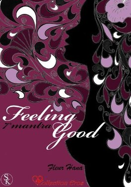 Couverture du livre : Feeling Good, Tome 7