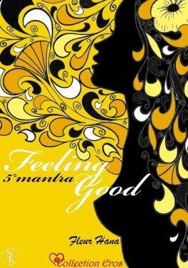 Couverture du livre : Feeling Good, Tome 5