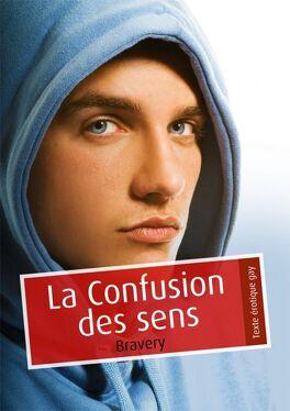 Couverture du livre : La confusion des sens