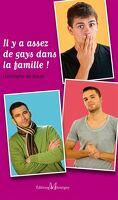 Il y a assez de gays dans la famille