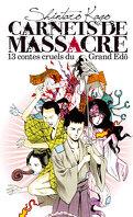 Carnets de massacre, Tome 1