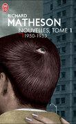 Nouvelles, tome 1 : 1950-1953