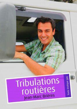 Couverture du livre : Tribulations routières