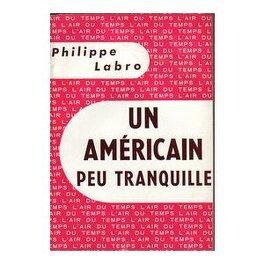 Couverture du livre : Un Américain peu tranquille