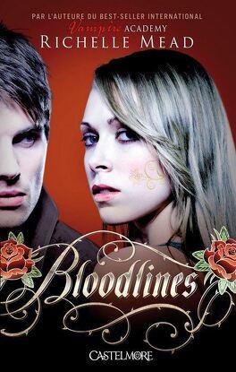 Couverture du livre : Bloodlines, Tome 1 : Noire alchimie