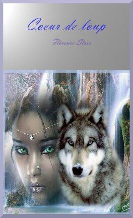 Coeur De Loup Livre De Florence Staes