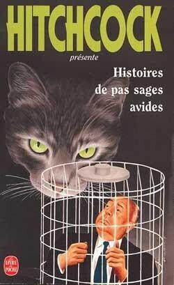 Couverture du livre : Histoires de pas sages avides