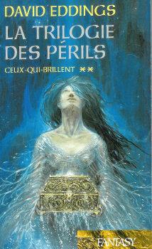 Couverture du livre : La trilogie des périls, tome 2 : Ceux-Qui-Brillent