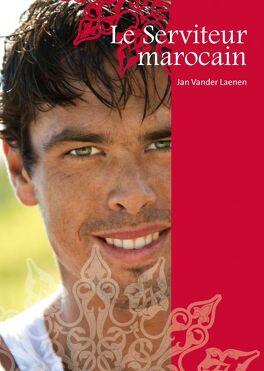 Couverture du livre : Le Serviteur marocain