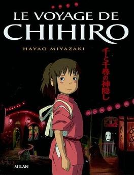 Couverture du livre : Le Voyage de Chihiro (Album)
