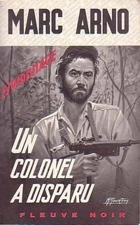 Couverture du livre : Un colonel a disparu