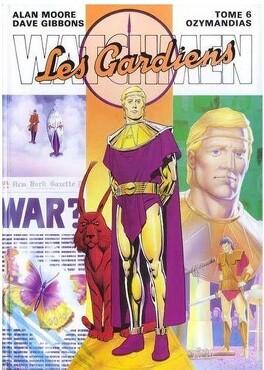 Couverture du livre : Watchmen, Les gardiens, tome 6 : Ozymandias