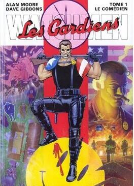 Couverture du livre : Watchmen - Les Gardiens, Tome 1 : Le Comédien