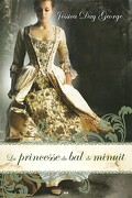 La princesse du bal de minuit, Tome 1 : La princesse du bal de minuit