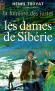 La lumière des justes, tome 4 : Les Dames de Sibérie