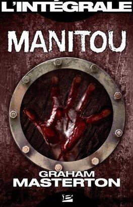 Couverture du livre : Manitou : L'Intégrale
