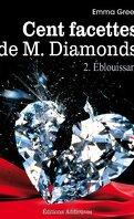 Cent facettes de M. Diamonds, Tome 2 : Éblouissant