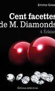 Cent facettes de M. Diamonds, Tome 4 : Éclatant