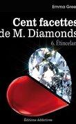 Cent facettes de M. Diamonds, Tome 6 : Étincelant