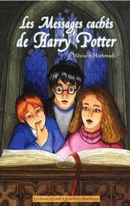 Couverture du livre : Les Messages cachés d'Harry Potter