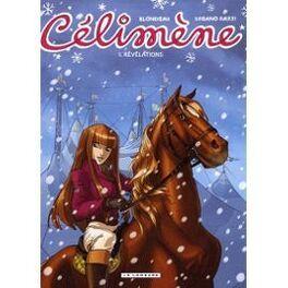 Couverture du livre : Célimène, tome 1 : Révélations