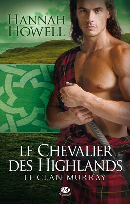 Couverture du livre : Le Clan Murray, Tome 2 : Le Chevalier des Highlands