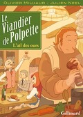 Le Viandier de Polpette, tome 1 : L'ail des Ours