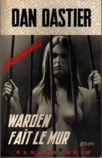 Couverture du livre : Warden fait le mur