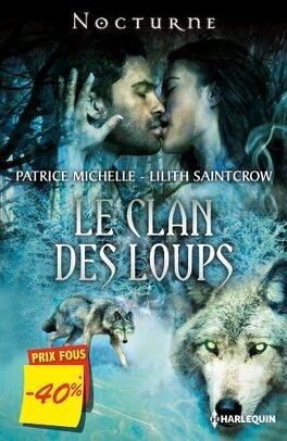 Couverture du livre : Le Clan des Loups