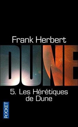 Couverture du livre : Le cycle de Dune, Tome 5 : Les Hérétiques de Dune