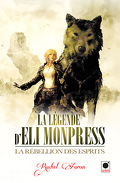 La légende d'Eli Monpress, Tome 2 : La Rébellion des Esprits
