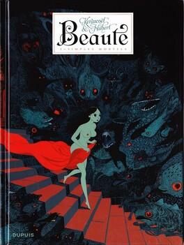 Couverture du livre : Beauté, tome 3 : Simples mortels