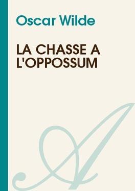 Couverture du livre : La Chasse à l'opossum