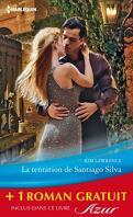 La Tentation de Santiago Silva