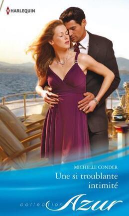 Couverture du livre : Une si troublante intimité